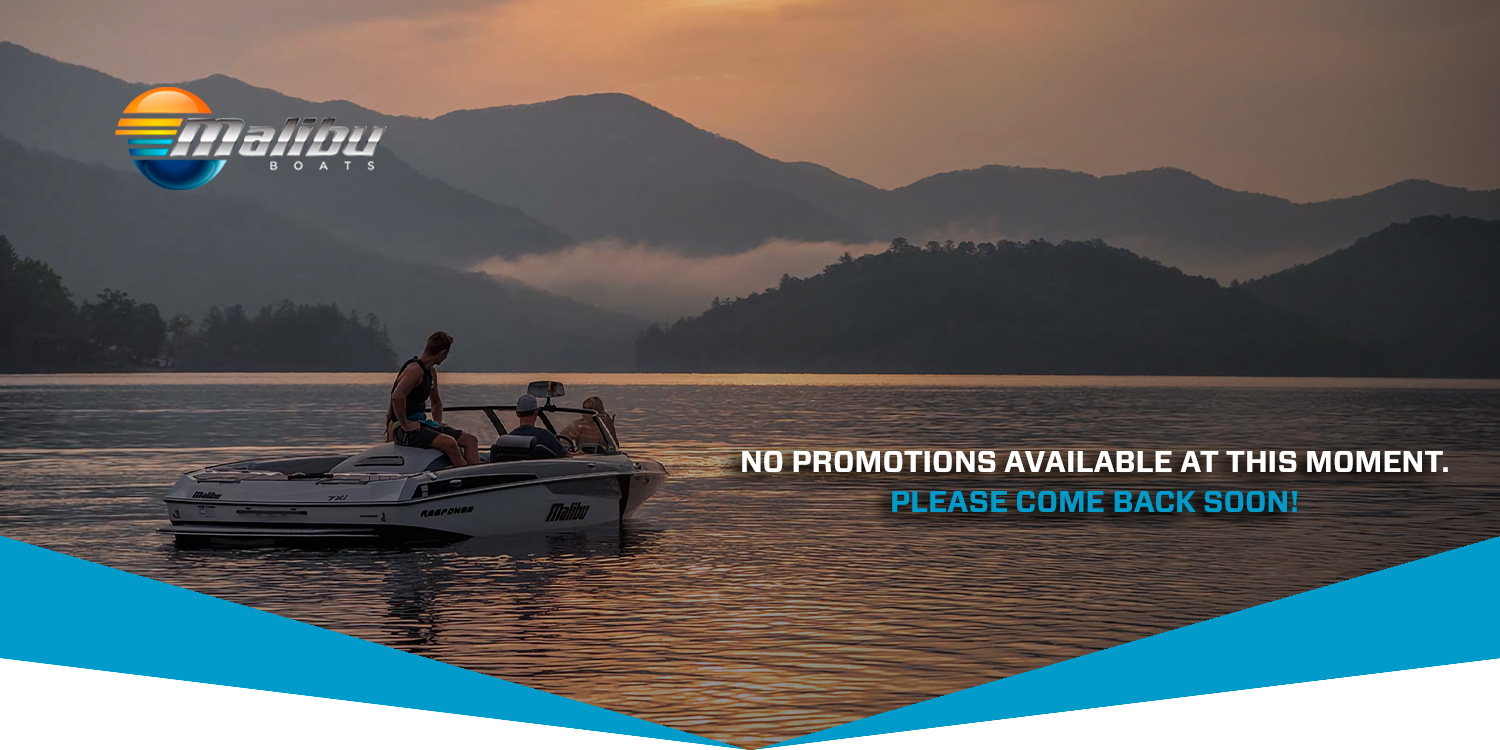 Malibu Boats No Promotion Available banner